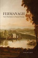 Fermanagh: From Plantation to Peace Process
